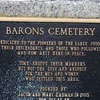 Barons Cemetery was re-dedicated during the Barons Centennial celebration in 2004.